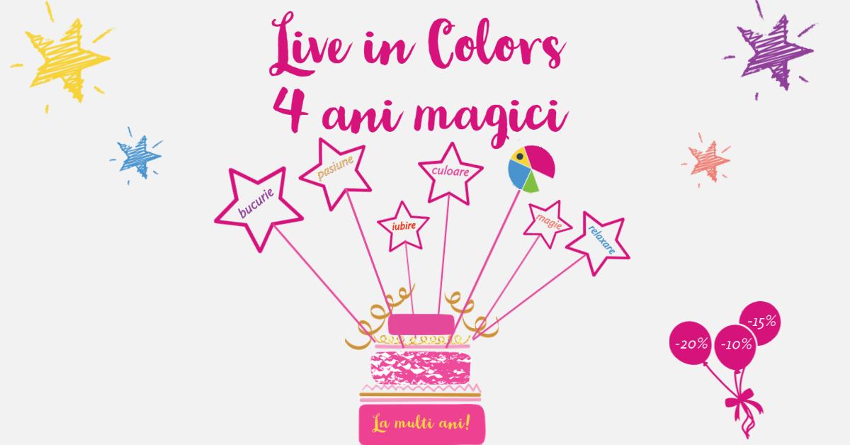 4 ani în culori magice cu Live in Colors