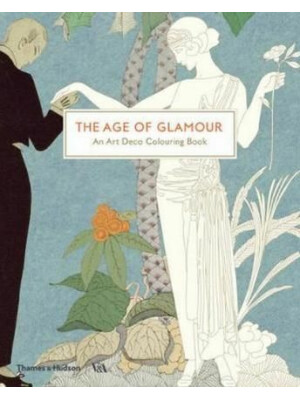The Age of Glamour : An Art Deco Colouring Book