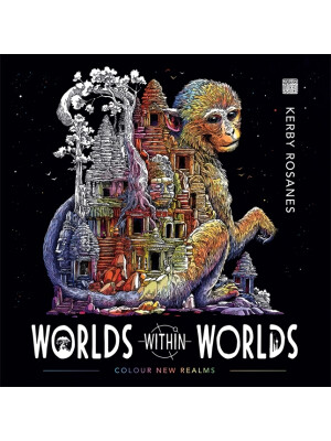 Worlds Within Worlds - Kerby Rosanes