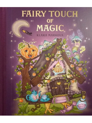Fairy Touch of Magic (Atingerea magică a zânelor) de Klara Markova