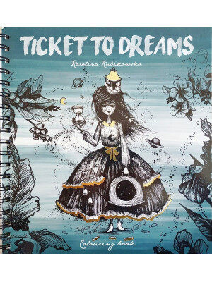 Ticket To Dreams de Karolina Kubikowska