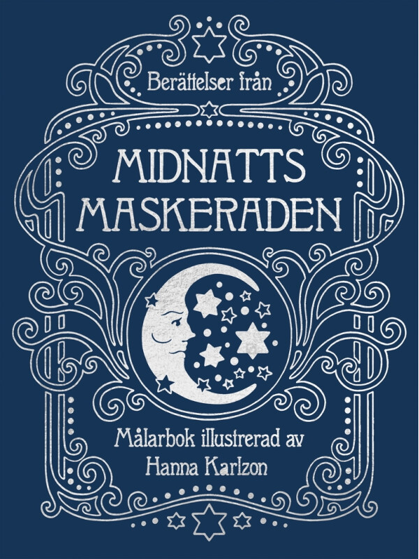 Midnatts maskeraden (Tales from midnight masquerade) de Hanna Karlzon