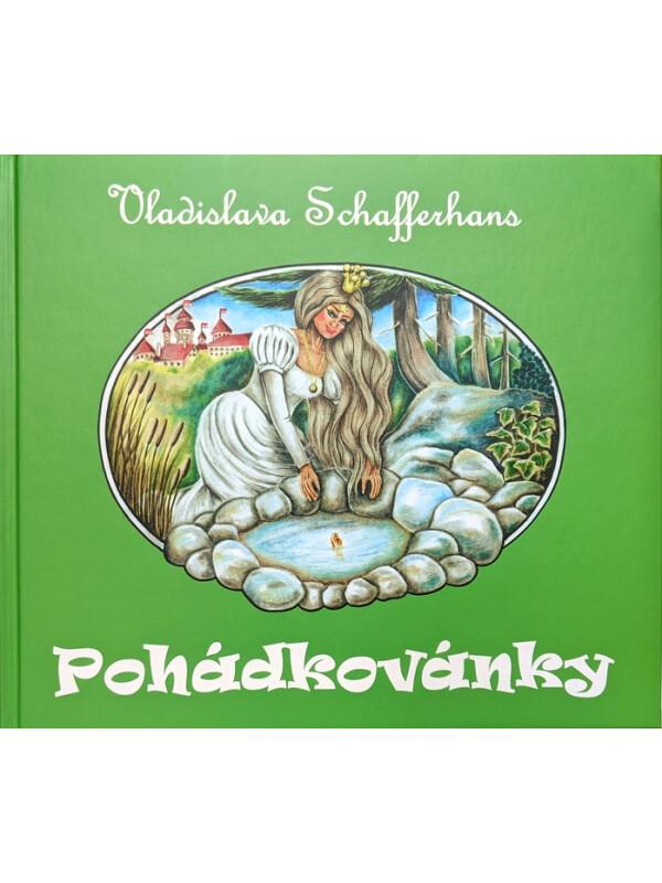 POHADKOVANKY (FAIRY TALES) de Vladislava Schafferhans