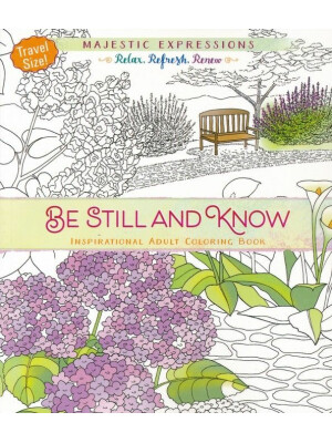 Be Still and Know Travel Size Adult Colouring Book