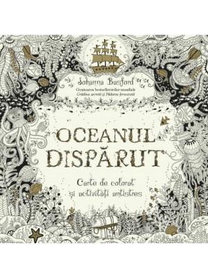 Oceanul Disparut - Johanna Basford