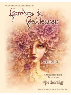 Gardens and Goddesses - coloring book - coloring book vol.3 Mitzi Sato-Wiuff
